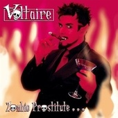 Zombie Prostitute and Other Ooky Spooky Hits (maxi-cd) by Voltaire