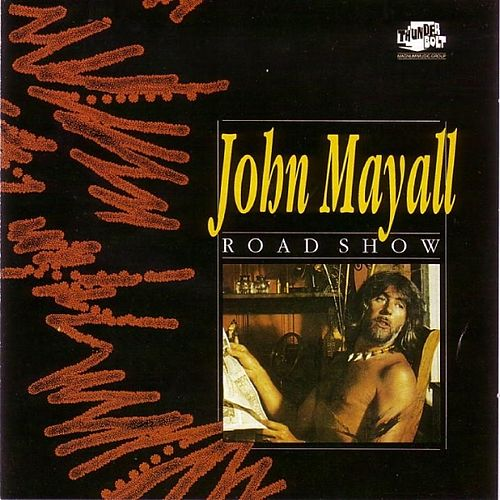 Road Show by John Mayall