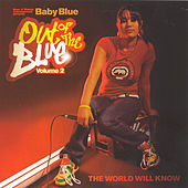 Out Of The Blue Volume 2: The World Will Know by Baby Blue