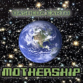 Mothership by Basheba Earth