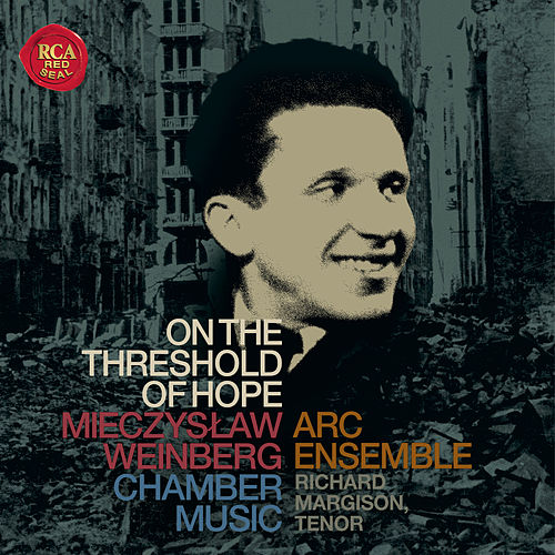 On the Threshold of Hope: Chamber Music by Mieczyslaw Weinberg by Various Artists