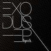 Exodus-Ep by Lynch