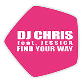 Find Your Way by DJ Chris