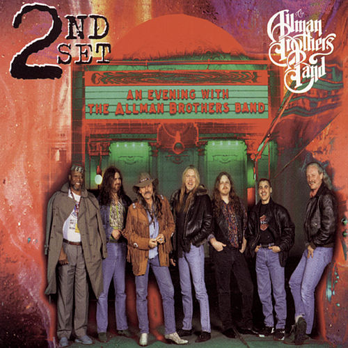 An Evening With The Allman Brothers - 2nd Set by The Allman Brothers Band