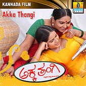 Akka Thangi (Original Motion Picture Soundtrack) by Various Artists