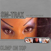 Climb On Top by Sm-Trax
