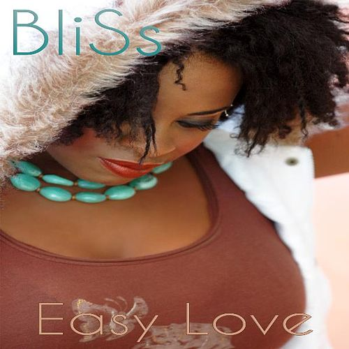Easy Love (feat. Sweetness) by Bliss