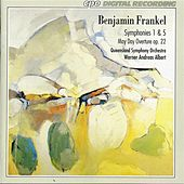 Frankel: Symphonies Nos. 1 & 5 / May Day Overture, Op. 22 by Queensland Symphony Orchestra