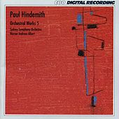 Hindemith: Orchestral Works, Vol. 5 by Sydney Symphony Orchestra