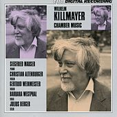 Killmayer: Chamber Music by Christian Altenburger