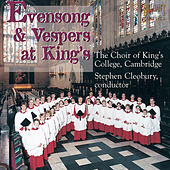 Evensong & Vespers at Kings by Various Artists