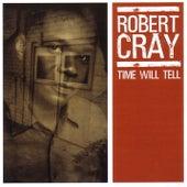 Time Will Tell von Robert Cray