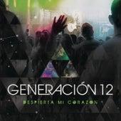 Despierta Mi Corazón by Generación 12