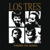 Freno De Mano by Los Tres