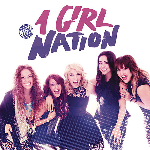 1 Girl Nation by 1 Girl Nation