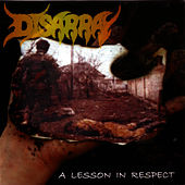 A Lesson In Respect by Disarray