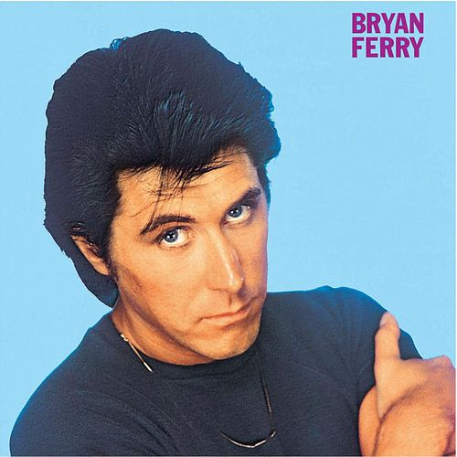 These Foolish Things by Bryan Ferry