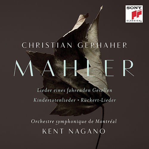 Mahler: Orchestral Songs by Kent Nagano