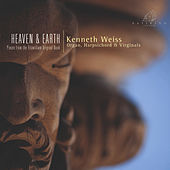 Heaven & Earth by Kenneth Weiss