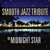 Smooth Jazz Tribute to Midnight Star by Smooth Jazz Allstars
