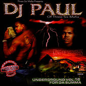 Underground Vol. 16 For Da Summer Dragged And Chopped by DJ Paul