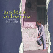 Rabadash Records: Break the Chain by Anders Osborne