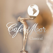 Café Del Mar Classical by Various Artists