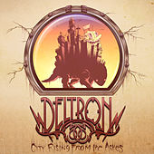City Rising From The Ashes by Deltron 3030