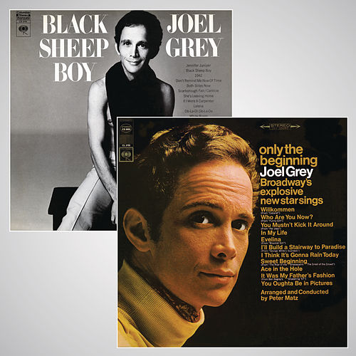 Only the Beginning/Black Sheep Boy by Joel Grey