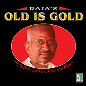 Raja's Old Is Gold by Various Artists