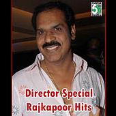 Director Special - Rajkapoor Hits by Various Artists