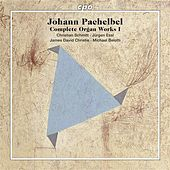 Pachelbel, J.: Complete Organ Works by Various Artists