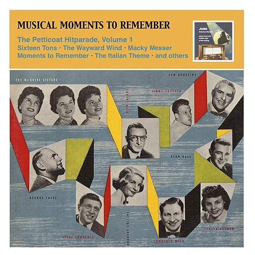 Musical Moments To Remember: The Petticoat Hitparade, Vol. 1 (1955) by Various Artists