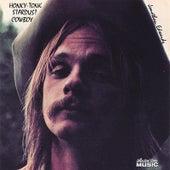 Honky-Tonk Stardust Cowboy by Jonathan Edwards