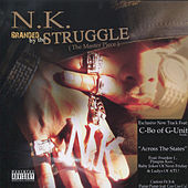 Branded By the Struggle by NK
