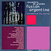 Encuentro de Grandes Fusión Argentina by Various Artists