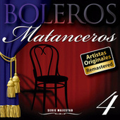 Serie Majestad: Boleros Matanceros Vol. 4 (Remastered) by La Sonora Matancera