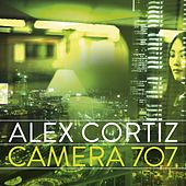 Camera 707 (Album Sampler) by Alex Cortiz
