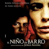 El Niño de Barro (Original Motion Picture Soundtrack) by Various Artists