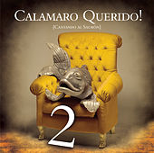 Calamaro Querido!!  Cantando Al Salmón  Parte 2 by Various Artists