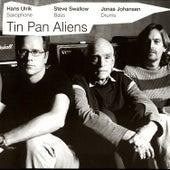 Tin Pan Aliens by Hans Ulrik