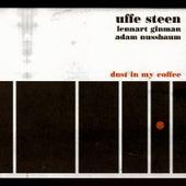 Dust In My Coffin by Uffe Steen