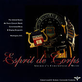 Esprit De Corps by US Air Force Concert Band