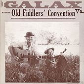 Galax, Virginia Old Fiddler's Convention by Various Artists