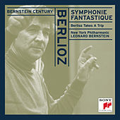 Berlioz:  Symphonie fantastique, Op. 14; Berlioz Takes A Trip by New York Philharmonic
