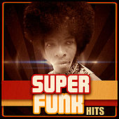 Super Funk Hits by Various Artists