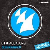 Surrounded (Remixes) by BT