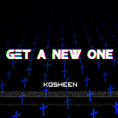 Get a New One (Breakbeat Culture Remixes) by Kosheen