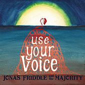 Use Your Voice by Jonas Friddle
