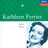 Kathleen Ferrier Vol.10 - Brahms / Mahler by Kathleen Ferrier